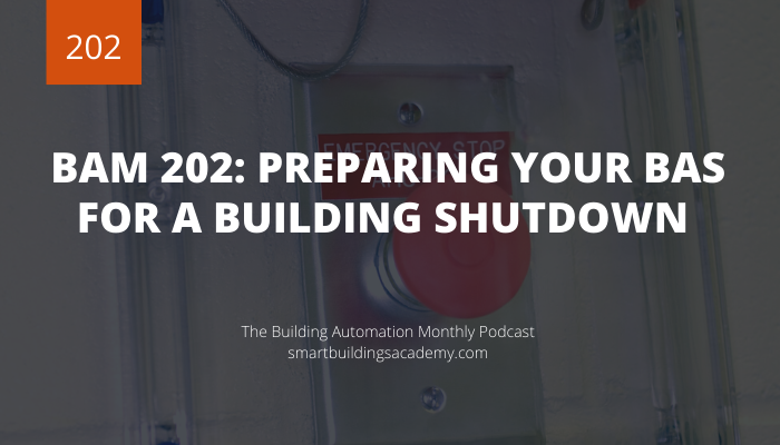 building-automation-monthly-202_preparing-your-bas-for-a-building-shutdown