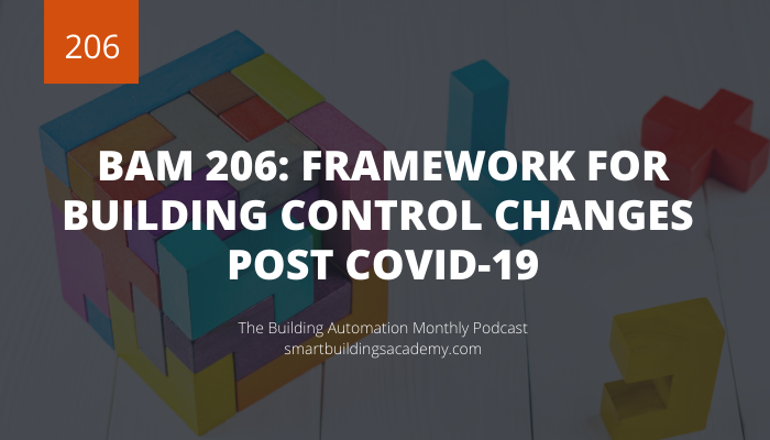 Building-Automation-Monthly-Podcast-206_Framework-for-building-control-changes-post-covid-19